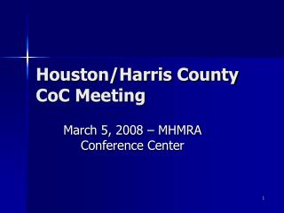 Houston/Harris County CoC Meeting