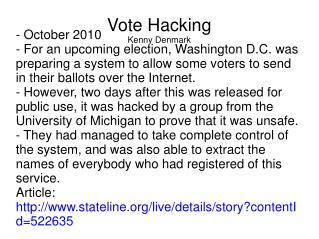 Vote Hacking Kenny Denmark