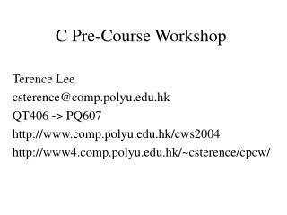 C Pre-Course Workshop