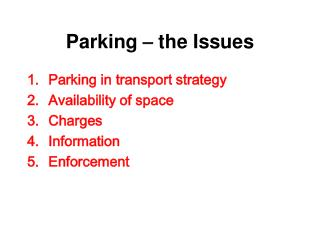 Parking  –  the Issues