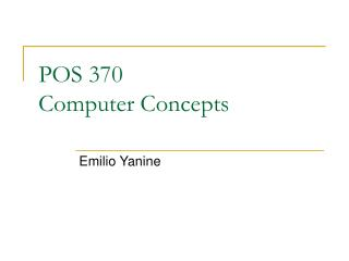 POS 370 Computer Concepts