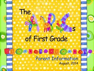 Parent Information  August, 2014