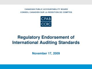 Regulatory Endorsement of International Auditing Standards