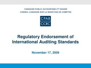 Regulatory Endorsement of International Auditing Standards