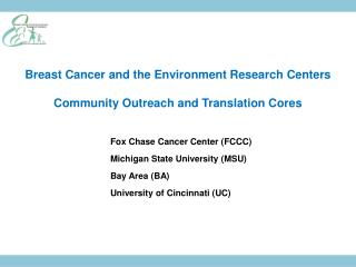 Breast Cancer and the Environment Research Centers Community Outreach and Translation Cores