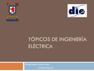 Tópicos de ingeniería Eléctrica