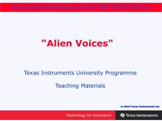 """Alien Voices"""