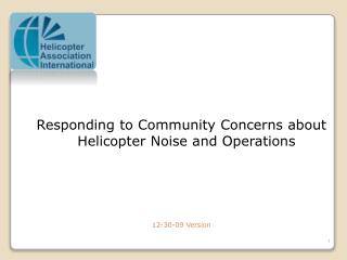 Responding to Community Concerns about Helicopter Noise and Operations     12-30-09 Version