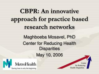 CBPR: An innovative approach for practice based research networks