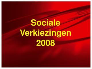 Sociale Verkiezingen 2008
