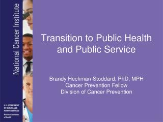 Transition to Public Health and Public Service