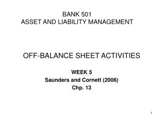 B ANK  501 ASSET AND LIABILITY MANAGEMENT