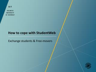 How to cope with  StudentWeb