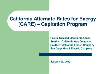 California Alternate Rates for Energy (CARE) � Capitation Program