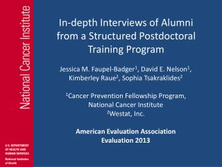 In-depth Interviews of Alumni  from a Structured Postdoctoral  Training Program