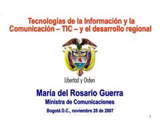 Tecnologías de la Información y la Comunicación – TIC – y el desarrollo regional