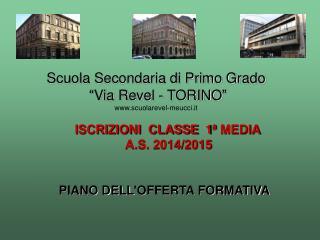 """Scuola Secondaria di Primo Grado """" Via Revel - TORINO """" scuolarevel-meucci.it"""
