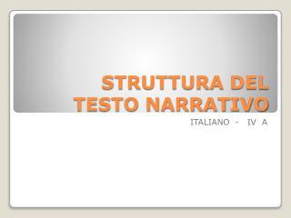 STRUTTURA DEL  TESTO NARRATIVO