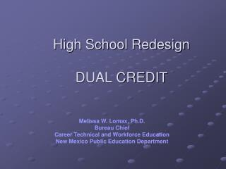 High School Redesign   DUAL CREDIT
