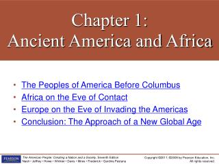 Chapter  1: Ancient America  and  Africa
