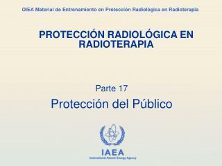 Parte 17 Protección del Público