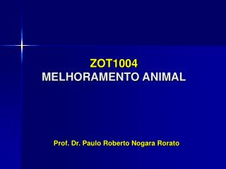 ZOT1004 MELHORAMENTO ANIMAL