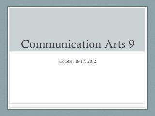Communication Arts 9
