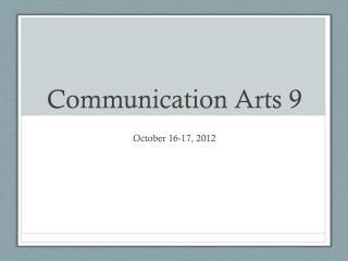 Communication Arts 9