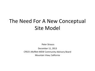 The Need For A New Conceptual Site Model