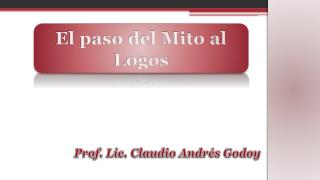 El paso del Mito al Logos