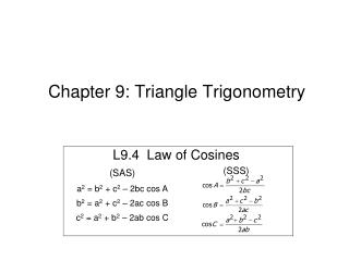 Chapter 9: Triangle Trigonometry