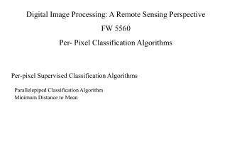 Parallelepiped Classification Algorithm Minimum Distance to Mean