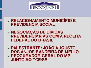 RELACIONAMENTO MUNICÍPIO E PREVIDÊNCIA SOCIAL