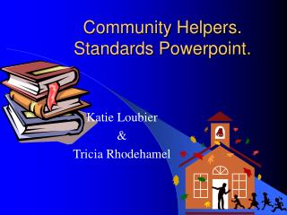 Community Helpers. Standards Powerpoint.
