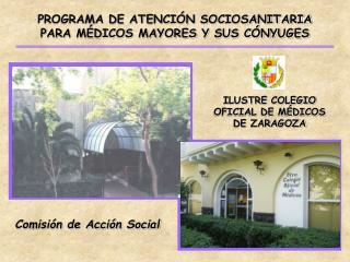 PROGRAMA DE ATENCIÓN SOCIOSANITARIA  PARA MÉDICOS MAYORES Y SUS CÓNYUGES