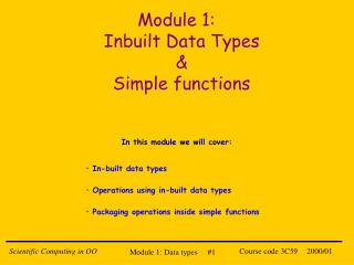 Module 1:   Inbuilt Data Types & Simple functions