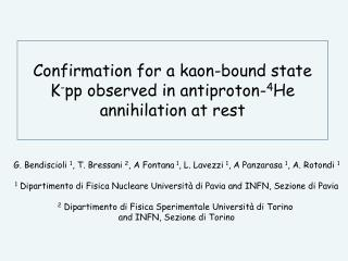 Confirmation for a kaon-bound state  K - pp observed in antiproton- 4 He annihilation at rest