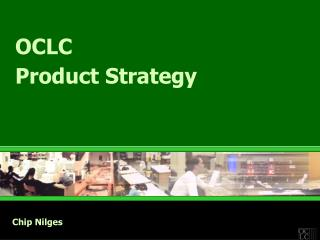 OCLC  Product Strategy