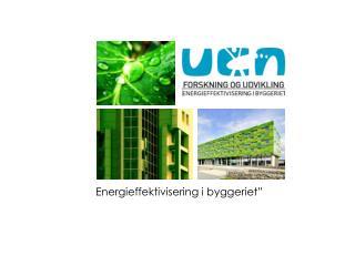 """Energieffektivisering  i byggeriet """""""