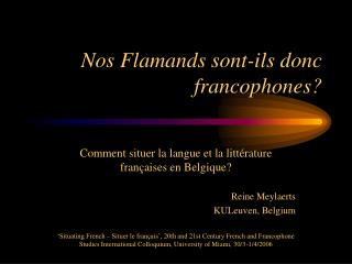 Nos Flamands sont-ils donc francophones?