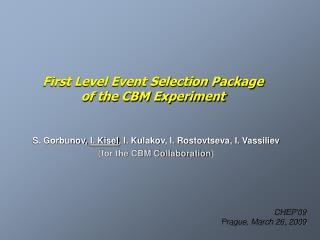 First Level Event Selection Package  of the CBM Experiment