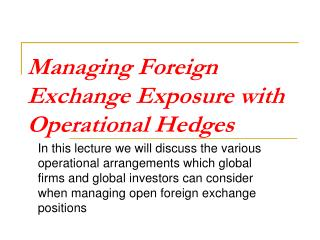 Managing Foreign Exchange Exposure with Operational Hedges