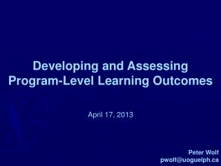 Developing and Assessing  Program-Level Learning Outcomes