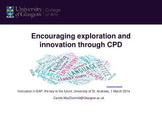 Encouraging exploration and innovation through CPD