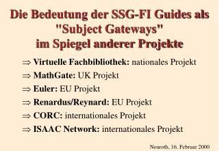 """Die Bedeutung der SSG-FI Guides als  """"Subject Gateways"""" im Spiegel anderer Projekte"""