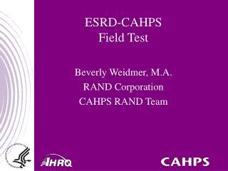 ESRD-CAHPS  Field Test