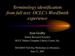 Terminology identification from full text: OCLC's WordSmith experience