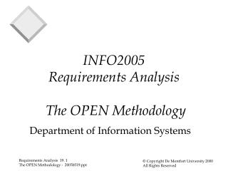INFO2005 Requirements Analysis  The OPEN Methodology
