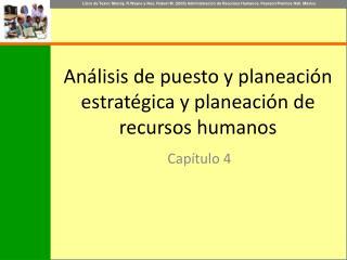 Análisis de puesto y planeación estratégica y planeación de recursos humanos