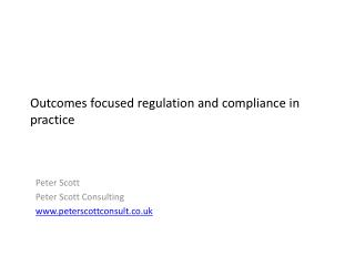 Outcomes focused regulation and compliance in practice
